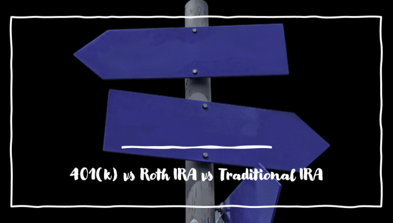 401k vs roth ira vs traditional ira
