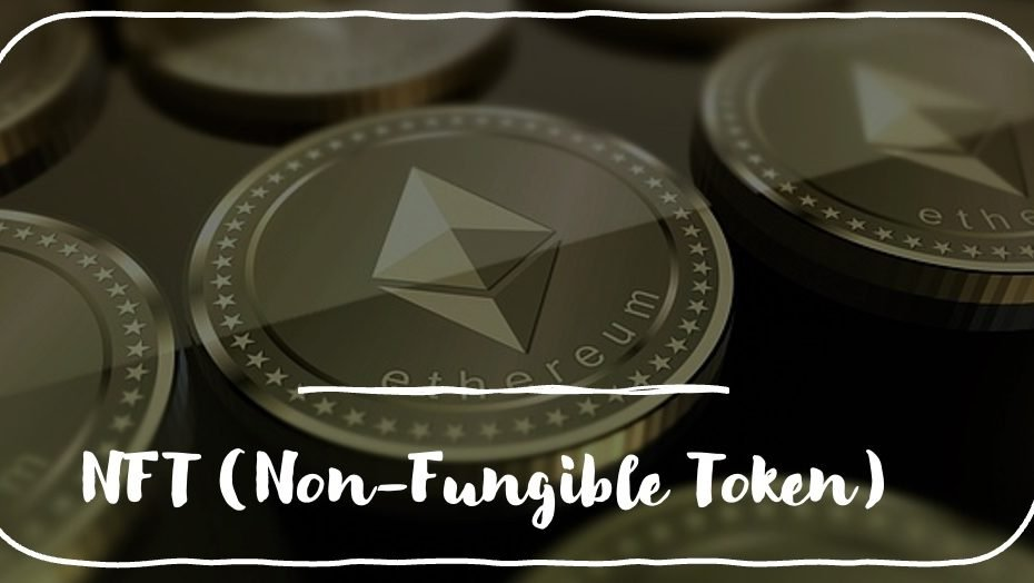 NFT Non fungible token