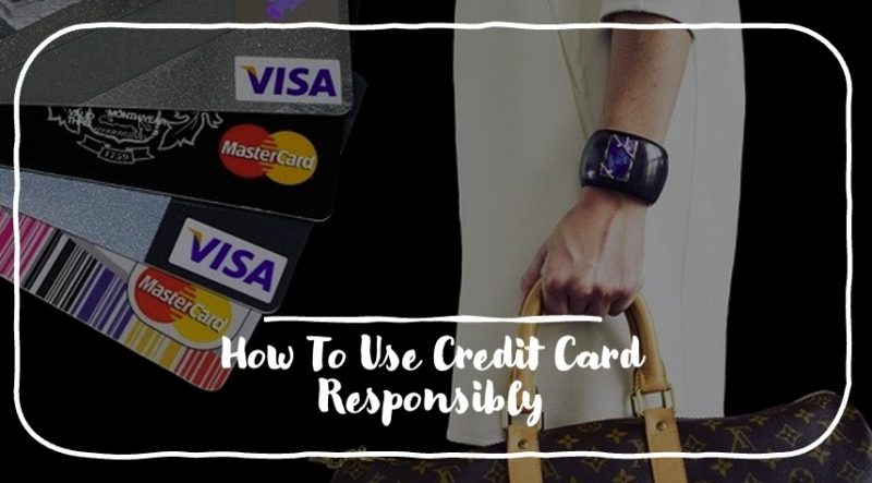 use credit card responsibly