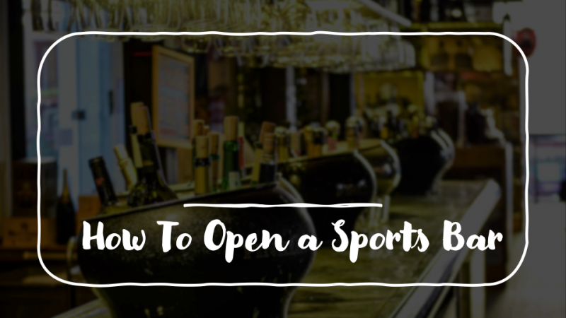 how to open a sports bar