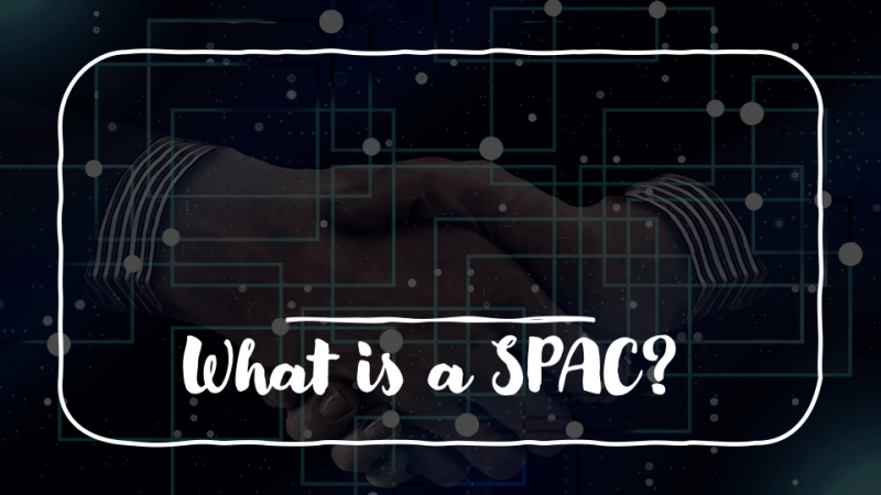 what is a SPAC stock?