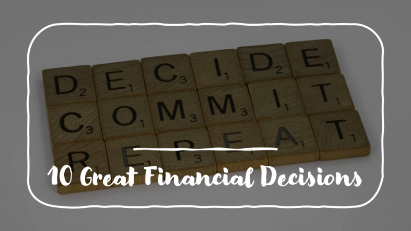 great financial decisions